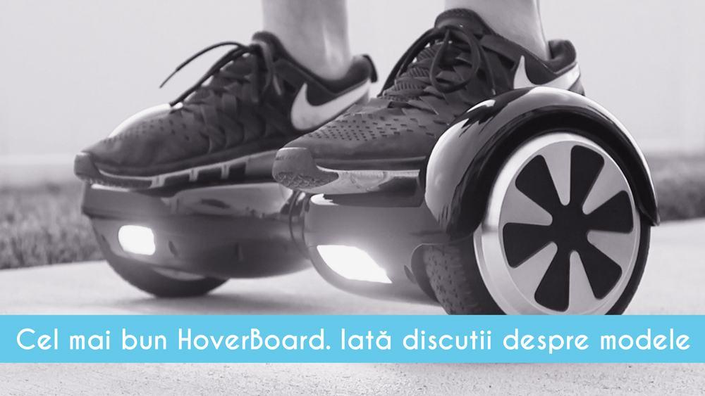 Cum aleg cel mai bun hoverboard
